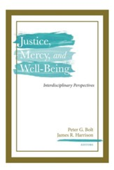 Justice, Mercy, and Well-Being: Interdisciplinary Perspectives - eBook