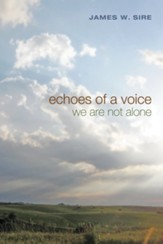 Echoes of a Voice: We Are Not Alone - eBook