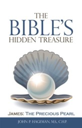 The Bible's Hidden Treasure: James: the Precious Pearl - eBook