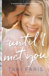 Until I Met You (Restoring Heritage Book #2) - eBook