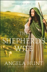 The Shepherd's Wife (Jerusalem Road Book #2) - eBook