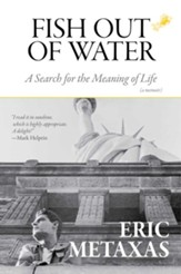 Fish Out of Water: A Search for the Meaning of Life - eBook