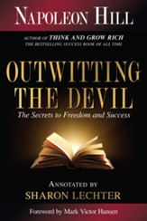 Outwitting the Devil: The Secret to Freedom and Success - eBook