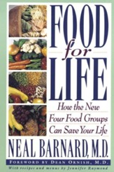 Food for Life: How the New Four Food Groups Can Save Your Life - eBook