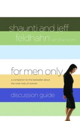 For Men Only Discussion Guide: A Companion to the Bestseller About the Inner Lives of Women - eBook