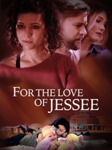 For The Love Of Jessee [Streaming  Video Purchase]