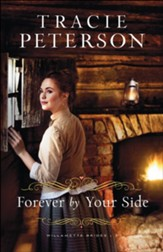 Forever by Your Side (Willamette Brides Book #3) - eBook