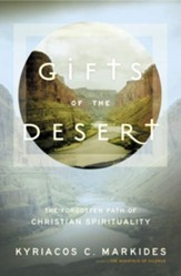 Gifts of the Desert: The Forgotten Path of Christian Spirituality - eBook