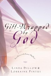 Gift-Wrapped by God: Secret Answers to the Question Why Wait? - eBook