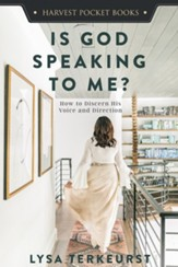 Is God Speaking to Me?: How to Discern His Voice and Direction - eBook