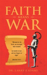 Faith Means War - eBook