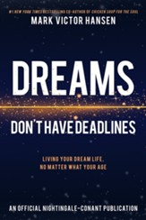 Dreams Don't Have Deadlines: Living Your Dream Life, No Matter What Your Age - eBook