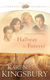 Halfway to Forever - eBook Forever Faithful Series #3