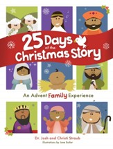 25 Days of the Christmas Story: An Advent Family Experience - eBook