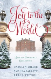 Joy to the World: A Regency Christmas Collection - eBook