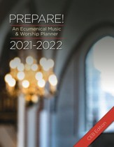 Prepare! 2021-2022 CEB Edition: An Ecumenical Music & Worship Planner - eBook