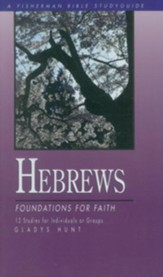 Hebrews: Foundations for Faith - eBook