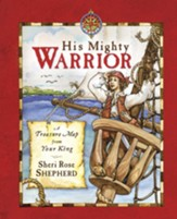 His Mighty Warrior: A Treasure Map from Your King - eBook
