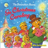 The Berenstain Bears Go Christmas Caroling - eBook