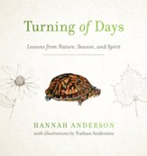 Turning of Days: Lessons from Nature, Season, and Spirit - eBook
