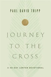 Journey to the Cross: A 40-Day Lenten Devotional - eBook