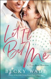 Let It Be Me (Misty River Romance, A Book #2) - eBook