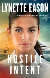 Hostile Intent (Danger Never Sleeps Book #4) - eBook