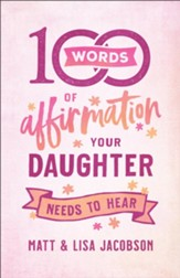 100 Words of Affirmation Your Daughter Needs to Hear - eBook