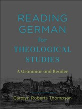 Reading German for Theological Studies: A Grammar and Reader - eBook