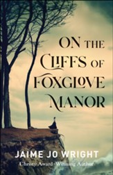 On the Cliffs of Foxglove Manor - eBook