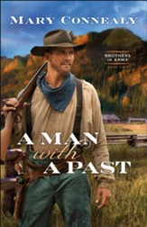 A Man with a Past (Brothers in Arms Book #2) - eBook