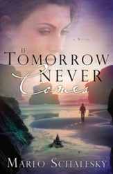 If Tomorrow Never Comes - eBook