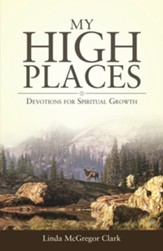 My High Places: Devotions for Spiritual Growth - eBook