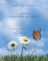 Tender Whispers of Love: Soothing Words for the Real World - eBook