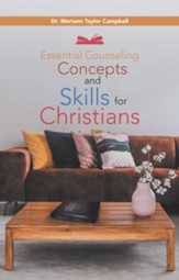 Essential Counseling Concepts and Skills for Christians - eBook