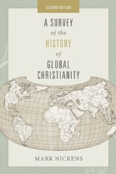 A Survey of the History of Global Christianity, Second Edition / New edition - eBook