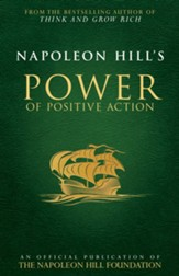 Napoleon Hill's Power of Positive Action - eBook