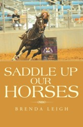 Saddle up Our Horses - eBook