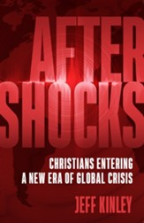 Aftershocks: Christians Entering a New Era of Global Crisis - eBook