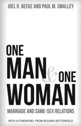 One Man and One Woman: Marriage and Same-Sex Relations - eBook