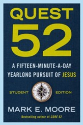 Quest 52 Student Edition: A Fifteen-Minute-a-Day Yearlong Pursuit of Jesus - eBook
