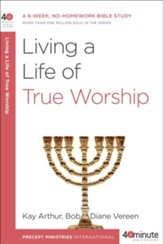 Living a Life of True Worship - eBook