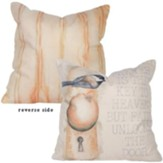 Prayer is the Key to Heaven, But Faith Unlocks the Door Pillow