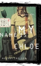 My Name Is Chloe: Diary Number 5 - eBook Diary of a Teenage Girl Series Chloe #5