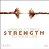 Having Triple Strength To Your Life - CD