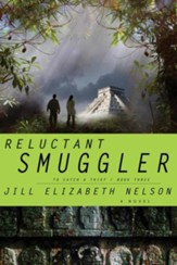 Reluctant Smuggler - eBook To Catch a Thief Series #3