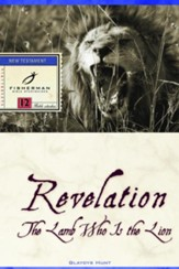 Revelation: The Lamb Who Is the Lion - eBook
