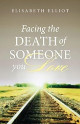 Facing the Death of Someone You Love (ESV), Pack of 25 Tracts