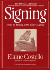 Signing: How To Speak With YOur Hands - eBook