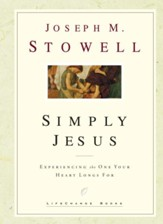 Simply Jesus and You: Experience His Presence and His Purpose - eBook